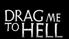 """""""Drag Me To Hell"""" - Main Title"""