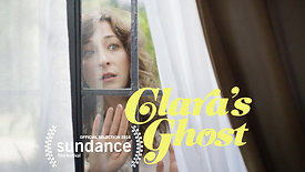 CLARA'S GHOST - Official Trailer