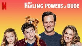 The Healing Powers of Dude: S1E1 (2020)