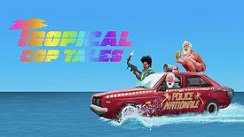 Tropical Cop Tales (2019)