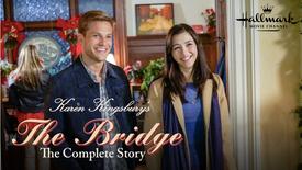 Karen Kingsbury's The Bridge - Hallmark Channel Original Movie - Official Trailer