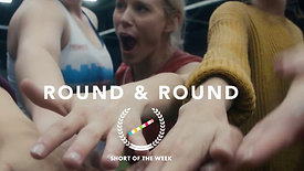Round & Round (Trailer)