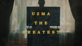 Uzma The Greatest (Trailer)