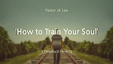How to Train Your Soul - 20210829 - 3.m4v