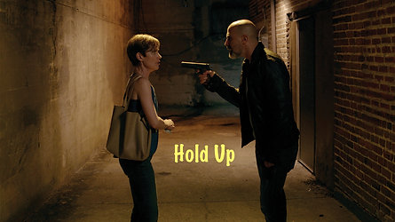 Hold Up - Trailer