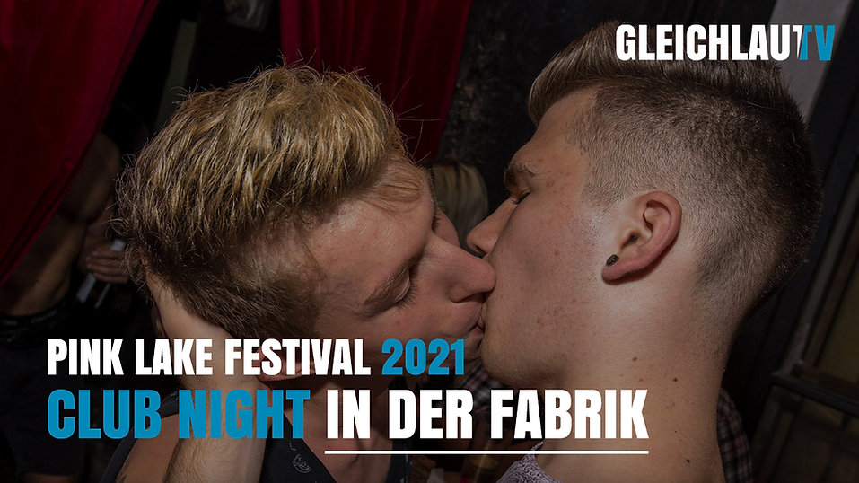 "Pink Lake Festival 2021 - Club Night in der ""Fabrik"""