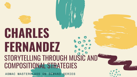 Charles Fernandez - Storytelling through Music and Compositional Strategies