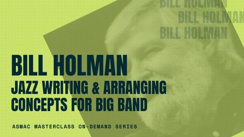 Bill Holman - Jazz Writing & Arranging Concepts for Big Band