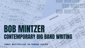 Bob Mintzer - Contemporary Big Band Writing