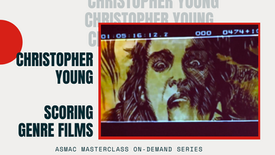 Christopher Young - Scoring Genre Films