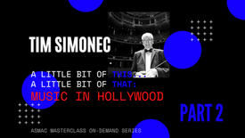Tim Simonec Part 2 - Music in Hollywood