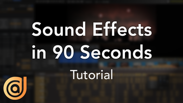 90-Second Tutorial: Sound Effects