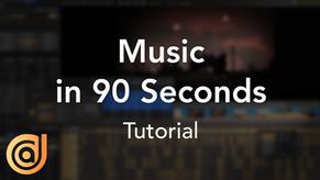 90-Second Tutorial: Music