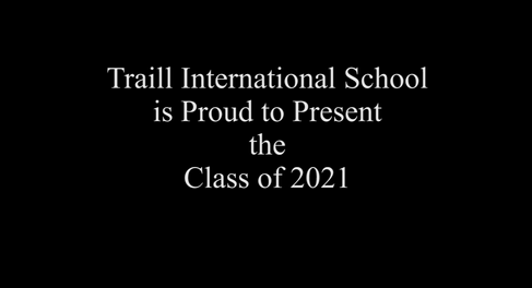 Traill Graduation Ceremony 2021