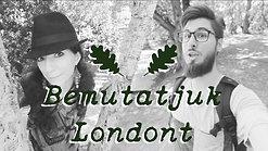 Bemutatjuk Londont