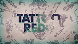 Tattoo_Redo_Main_Title