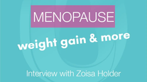 Menopause Interview with Zoisa Holder