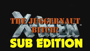 The Juggernaut Bitch: SUB EDITION (14th Anniversary)