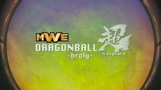 Dragonball MWSuper: Broly