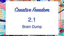 2.1 Brain Dump