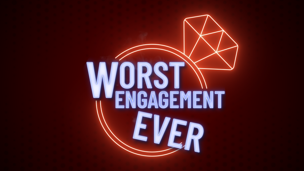 WORST ENGAGEMENT EVER