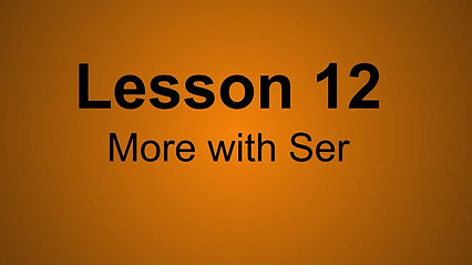 Beginner D Lesson 12- More with Ser