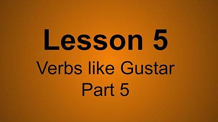 Verbs like gustar Pt.5