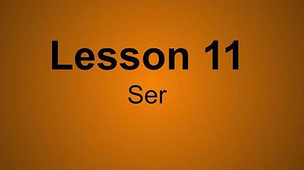 Beginner D Lesson 11- The verb Ser