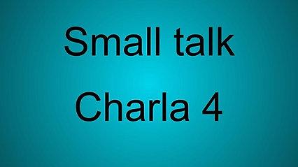 04/08/2021- Small talk 4
