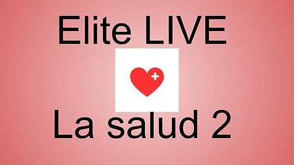 Elite Live 05/12/2021- La Salud 2