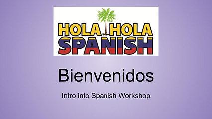 Intro into Spanish Webinar
