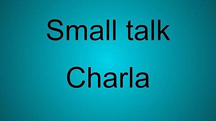 07/07/2021- Small Talk