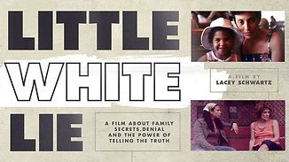 Little White Lie (2014) - Documentary