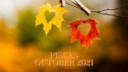 PISCES OCTOBER 2021