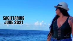 SAGITTARIUS JUNE 2021