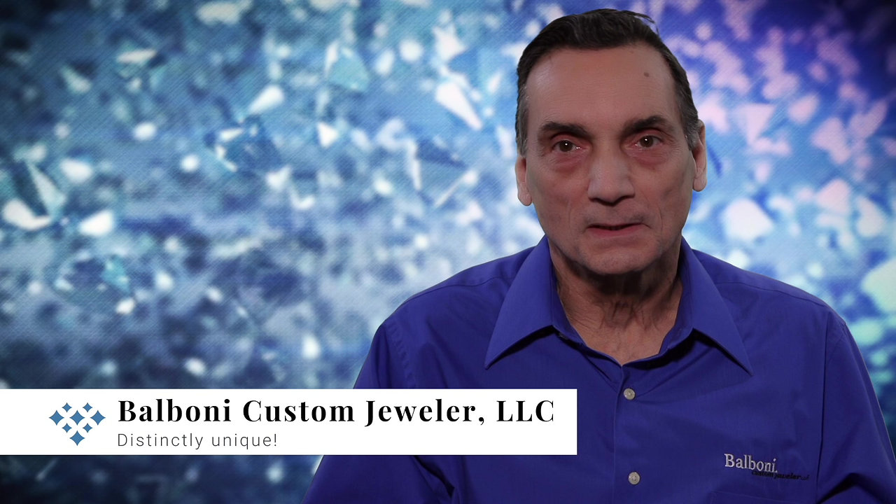 Balboni Custom Jeweler, LLC - Not Your Ordinary Jeweler!