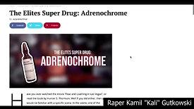 Raper Kali o adrenochromie