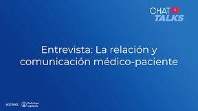 Comunicación y relación médico-paciente con el Dr. Arroyo