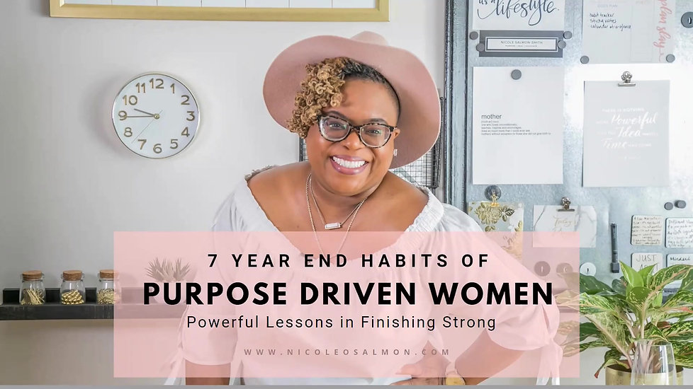 7 Year-End Habits of Purpose Driven Women