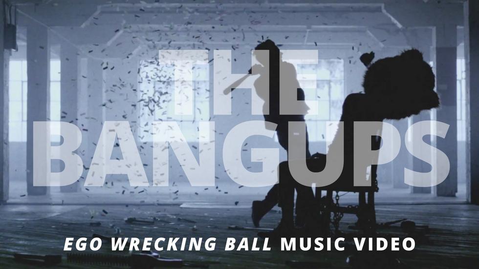 Bangups [EGO WRECKING BALL]