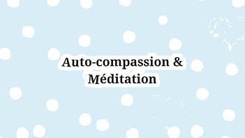 Programme de bienveillance & Auto-compassion