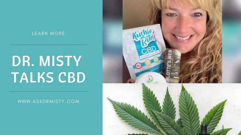Dr. Misty Talks CBD