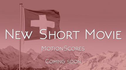 New Short Movie - MotionScores