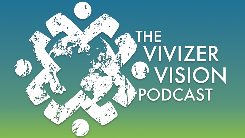 The Vivizer Vision Podcast
