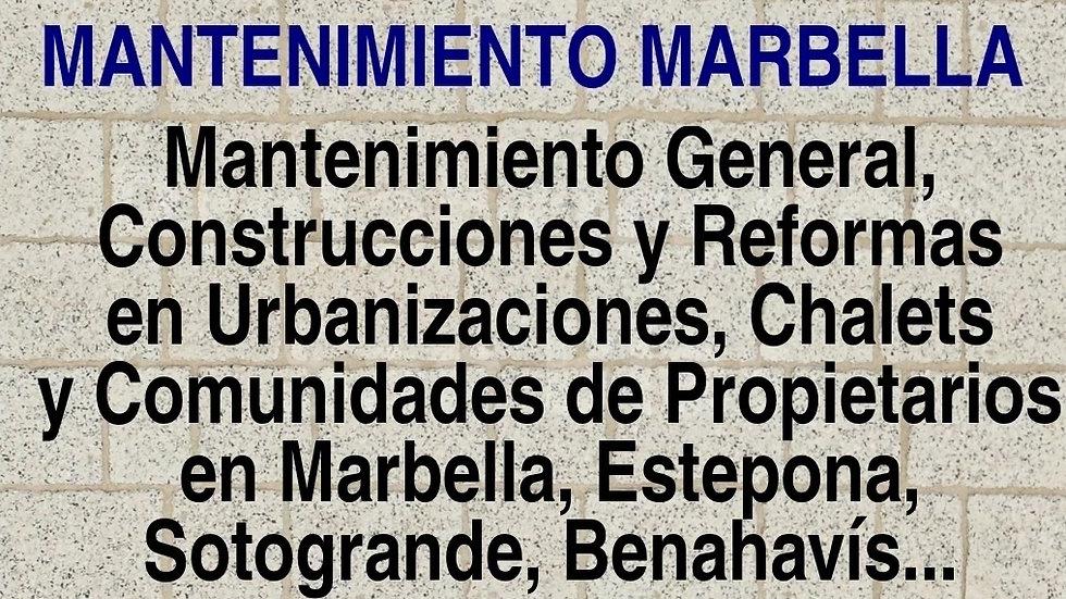 MANTENIMIENTO MARBELLA www.mantenimientoestepona.com MANTENIMIENTO  GENERAL EN MARBELLA REFORMAS Y CONSTRUCCIONES SOTOGRANDE Y BENAHAVÍS