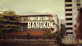Travel Destination Bangkok