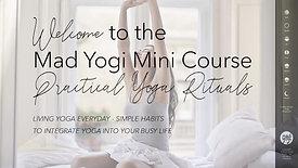 Practical Yoga Rituals Course - Welcome