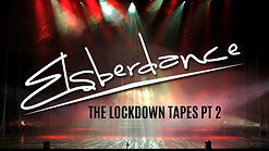 Elsberdance - The Lockdown Tapes Pt 2