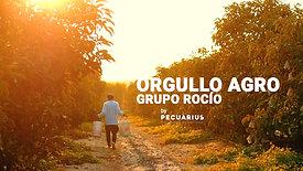 Orgullo Agro l Grupo Rocío