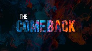 The Comeback | The Setback